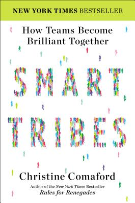 Image for SmartTribes: How Teams Become Brilliant Together