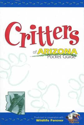 Image for Critters of Arizona Pocket Guide (Critters of...)