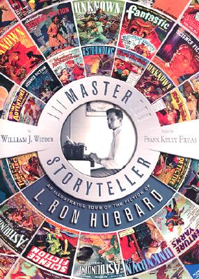 Master Storyteller: An Illustrated Tour of the Fiction of L. Ron Hubbard, Widder, William J.; Freas, Frank Kelly [preface]