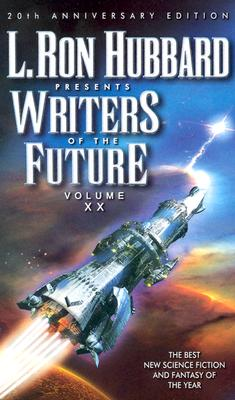 Image for L. Ron Hubbard Presents Writers of the Future, Vol. 20