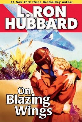ON BLAZING WINGS, HUBBARD, L. RON