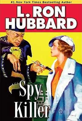Spy Killer, L Ron Hubbard
