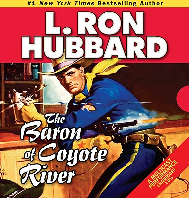 Baron of Coyote River, The (Western Short Stories Collection), Hubbard, L. Ron