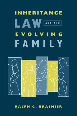 Image for Inheritance Law and the Evolving Family (Gender, Family, and the Law)