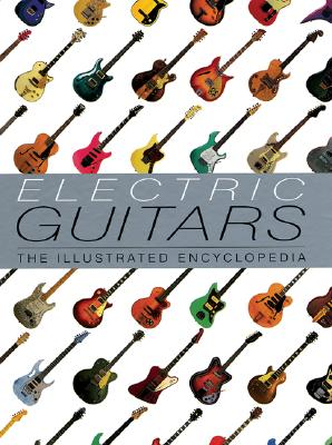 Image for Electric Guitars: The Illustrated Encyclopedia