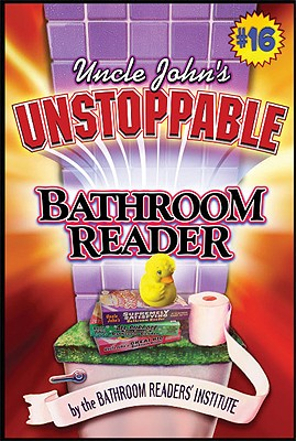 Uncle John's Unstoppable Bathroom Reader, Bathroom Readers' Hysterical Institute