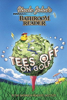 Image for Uncle John's Bathroom Reader Tees Off on Golf