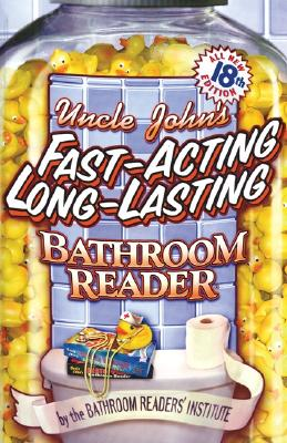 Image for Uncle John's Fast-Acting  Long-Lasting Bathroom Reader (Uncle Johns Bathroom Reader)