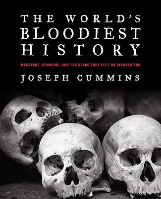 World's Bloodiest History, Joseph Cummins