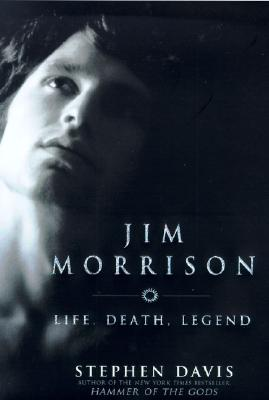 Image for Jim Morrison: Life, Death, Legend