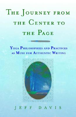 Image for The Journey From the Center to the Page