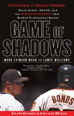 Image for Game Of Shadows: Barry Bonds, Balco, And The Stero