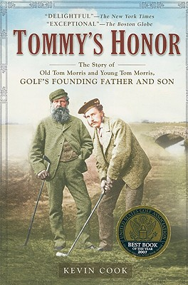 Image for Tommy's Honor: The Story of Old Tom Morris and Young Tom Morris, Golf's Founding Father and Son