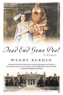 Dead End Gene Pool: A Memoir, Burden, Wendy