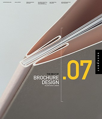 The Best of Brochure Design .07 (v. 7), Wilson Harvey (Author)