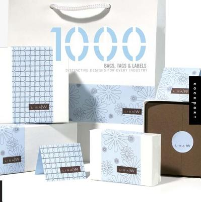 Image for 1,000 Bags, Tags, and Labels: Distinctive Designs for Every Industry (1000 Series)