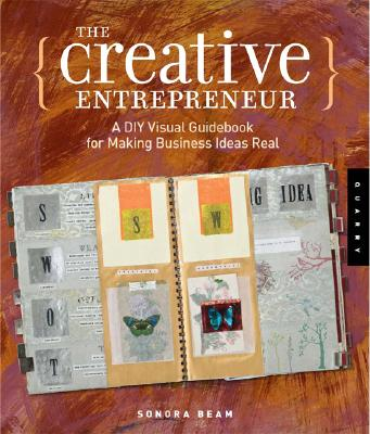 Image for Creative Entrepreneur: A DIY Visual Guidebook for Making Business Ideas Real