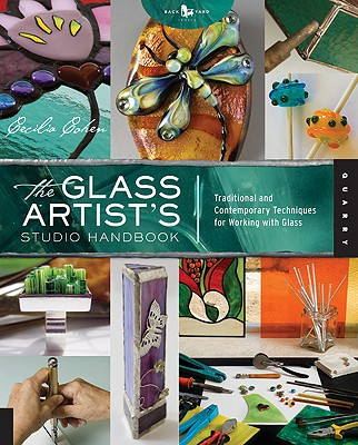 Image for Glass Artist's Studio Handbook: Traditional and Contemporary Techniques for Work