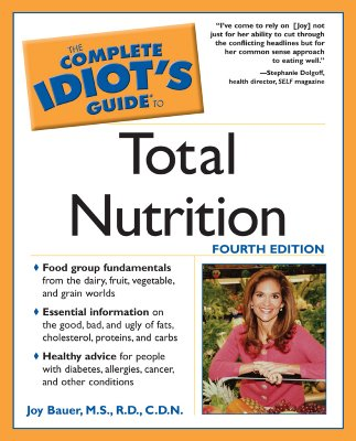 Complete Idiots Guide to Total Nutrition, JOY BAUER