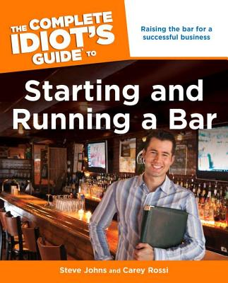 GUIDE TO STARTING AND RUNNING A BAR, STEVEN JOHNS