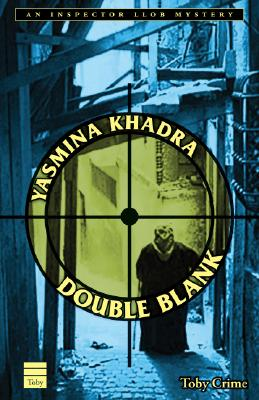Double Blank  An Inspector Llob Mystery, Khadra, Yasmina; Botsford, Aubrey