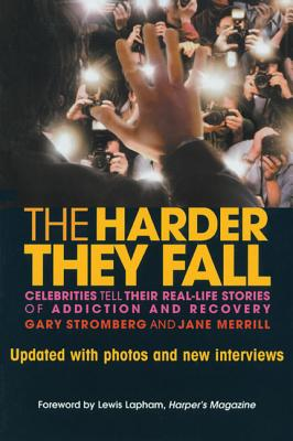 Image for HARDER THEY FALL : CELEBRITIES TELL THEI