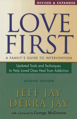 Image for Love First: A Family's Guide to Intervention