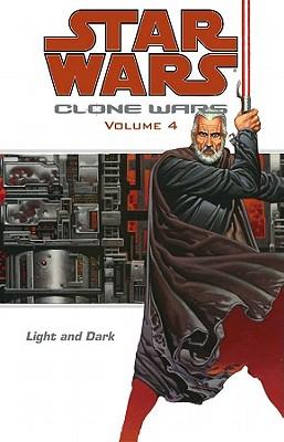 Image for LIGHT AND DARK CLONE WARS VOLUME 4