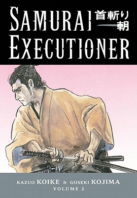 Image for SAMURAI EXECUTIONER #02 TWO BODIES, TWO MINDS