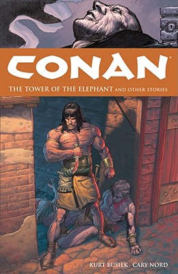 Image for Conan Vol. 3: The Tower Of The Elephant And Other