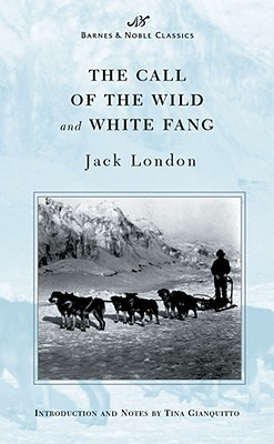 Image for The Call of the Wild and White Fang (Barnes & Noble Classics Series) (B&N Classics)