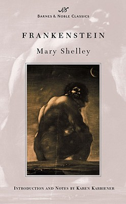 Frankenstein (Barnes & Noble Classics), Shelley, Mary Wollstonecraft