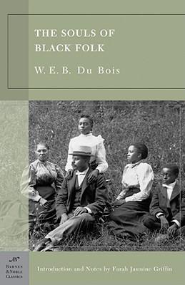 The Souls of Black Folk (Barnes & Noble Classics Series)