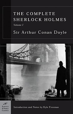 Image for The Complete Sherlock Holmes, Volume I (Barnes & Noble Classics Series)