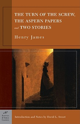 Sparknotes The Turn of the Screw, the Aspern Papers and Two Stories, HENRY JAMES, DAVID L. SWEET