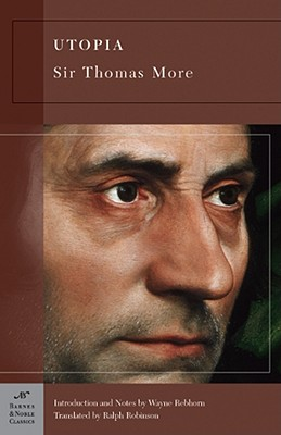 Utopia (Barnes & Noble Classics), Sir Thomas More