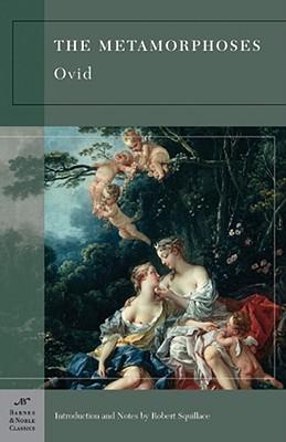 Image for The Metamorphoses (Barnes & Noble Classics Series)
