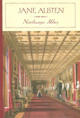 Northanger Abbey (Barnes & Noble Classics), Jane Austen