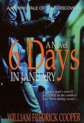 Six Days in January, Cooper, William Fredrick