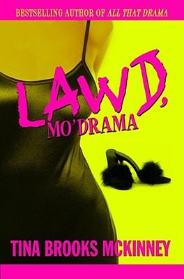 Lawd, Mo' Drama, McKinney, Tina Brooks