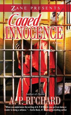 Caged Innocence: A Novel, A.P. Ri'Chard