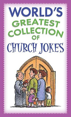 Image for The Worlds Greatest Collection of Church Jokes