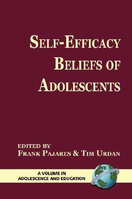 Image for Self-Efficacy Beliefs of Adolescents (Adolescence and Education)
