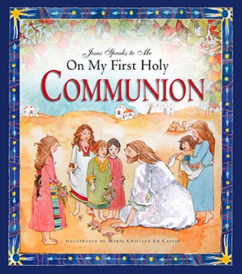 Image for Jesus Speaks to Me on My First Holy Communion
