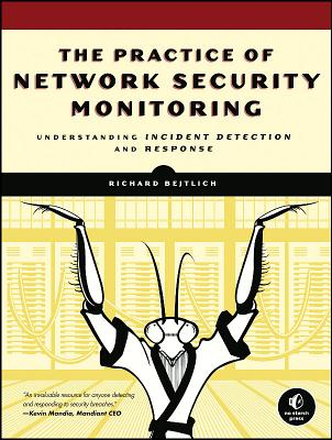 Image for Practice of Network Security Monitoring: Understanding Incident Detection and Re