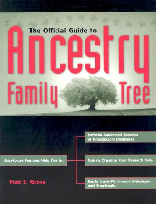 The Official Guide to Ancestry Family Tree (2006), Grove, Matt