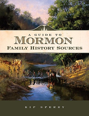 Image for A Guide to Mormon Family History Sources