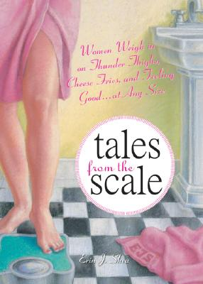 Tales From The Scale, Shea, Erin J.