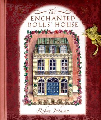 The Enchanted Dolls' House, Johnson, Robyn