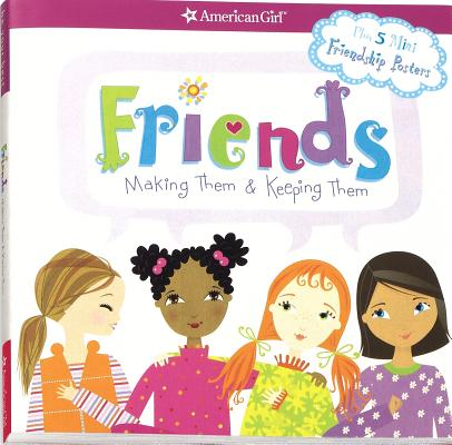 Image for Friends: Making Them & Keeping Them (American Girl)